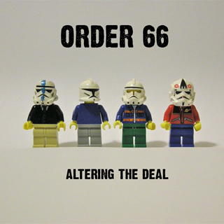 Order 66 - Altering The Deal